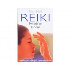Reiki - praktické léčení (Mari Hall)