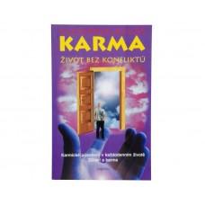Karma - život bez konfliktů (Alexander Svijaš)